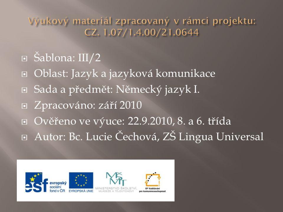 Výukový materiál zpracovaný v rámci projektu: CZ. 1.07/1.4.00/21.0644
