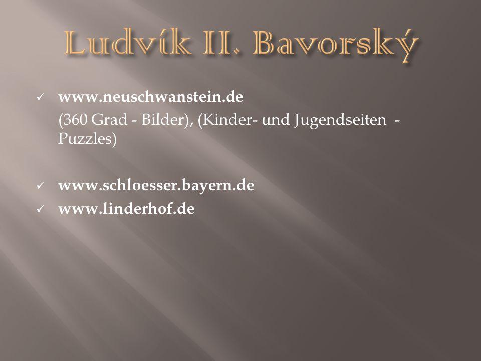 Ludvík II. Bavorský www.neuschwanstein.de