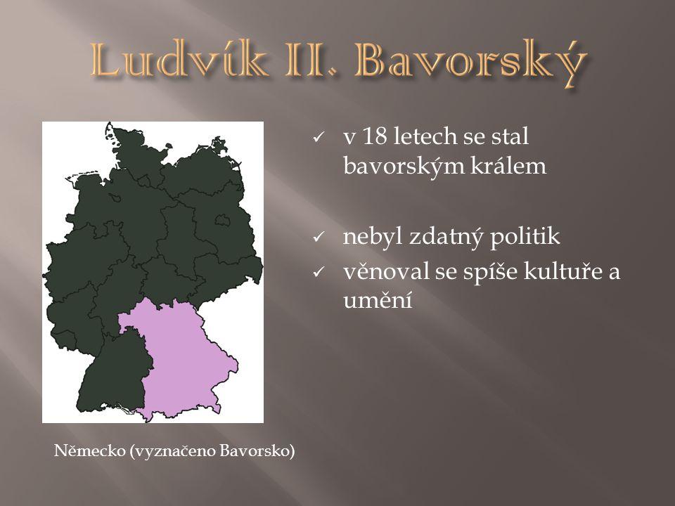 Ludvík II. Bavorský v 18 letech se stal bavorským králem