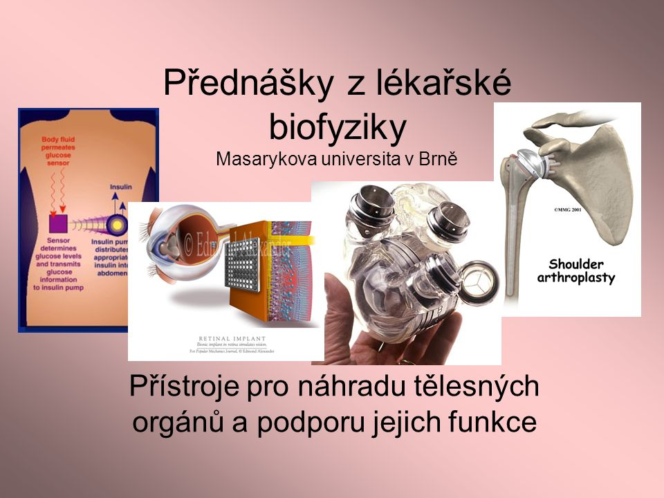 Přednášky z lékařské biofyziky Masarykova universita v Brně