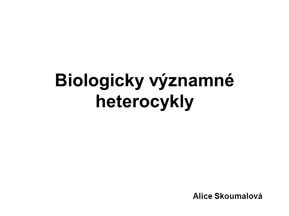 Biologicky významné heterocykly