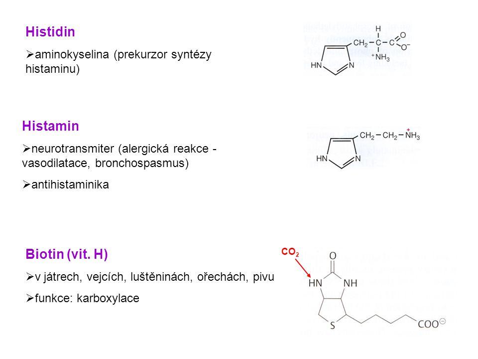 Histidin Histamin Biotin (vit. H)