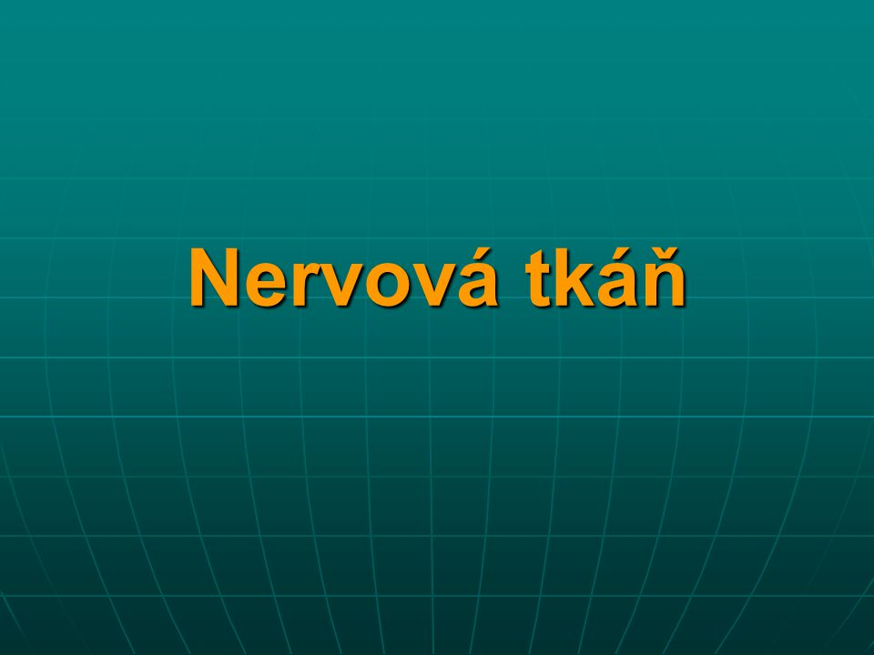 Nervová tkáň