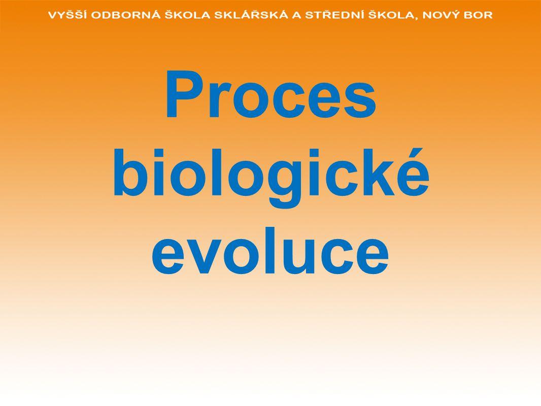 Proces biologické evoluce