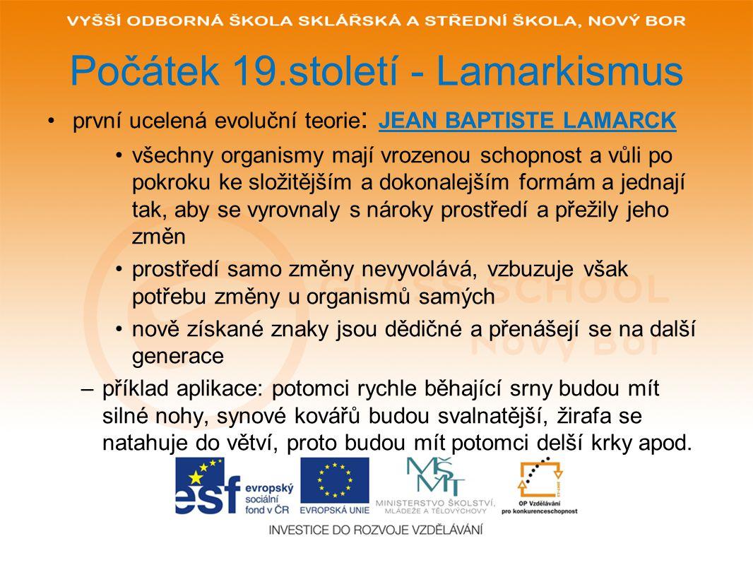 Počátek 19.století - Lamarkismus