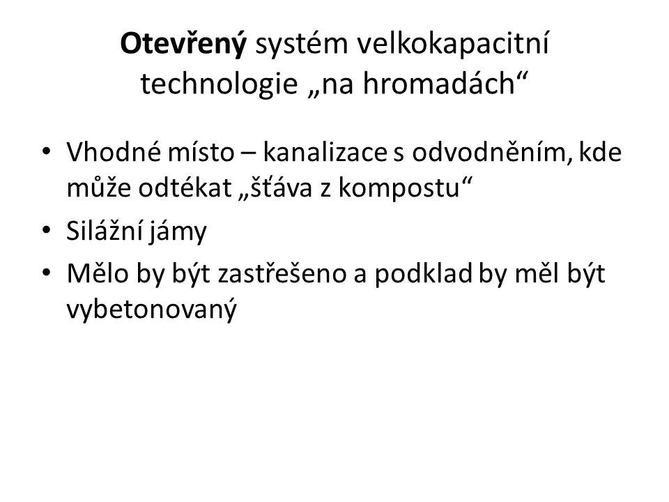 """Otevřený systém velkokapacitní technologie """"na hromadách"""