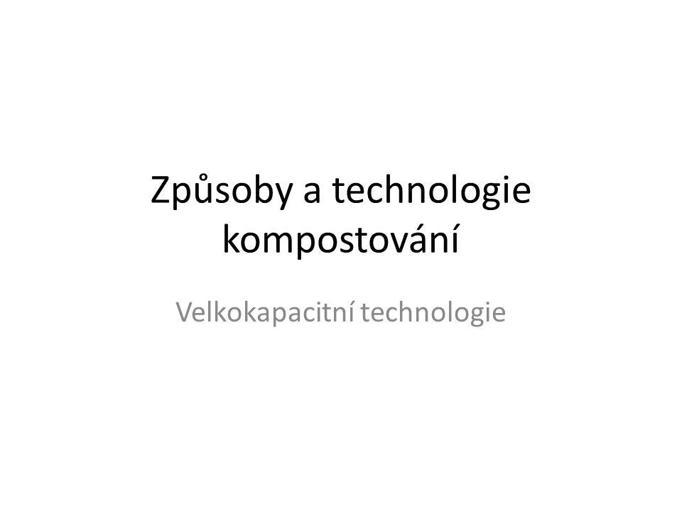 Způsoby a technologie kompostování