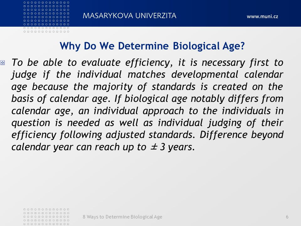 Why Do We Determine Biological Age