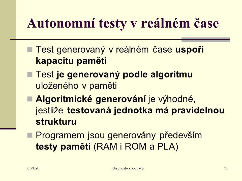 Autonomní testy v reálném čase