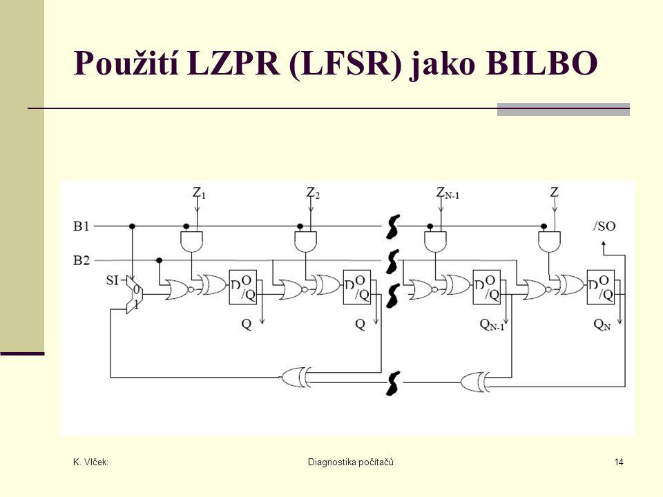 Použití LZPR (LFSR) jako BILBO