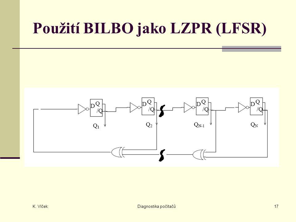 Použití BILBO jako LZPR (LFSR)
