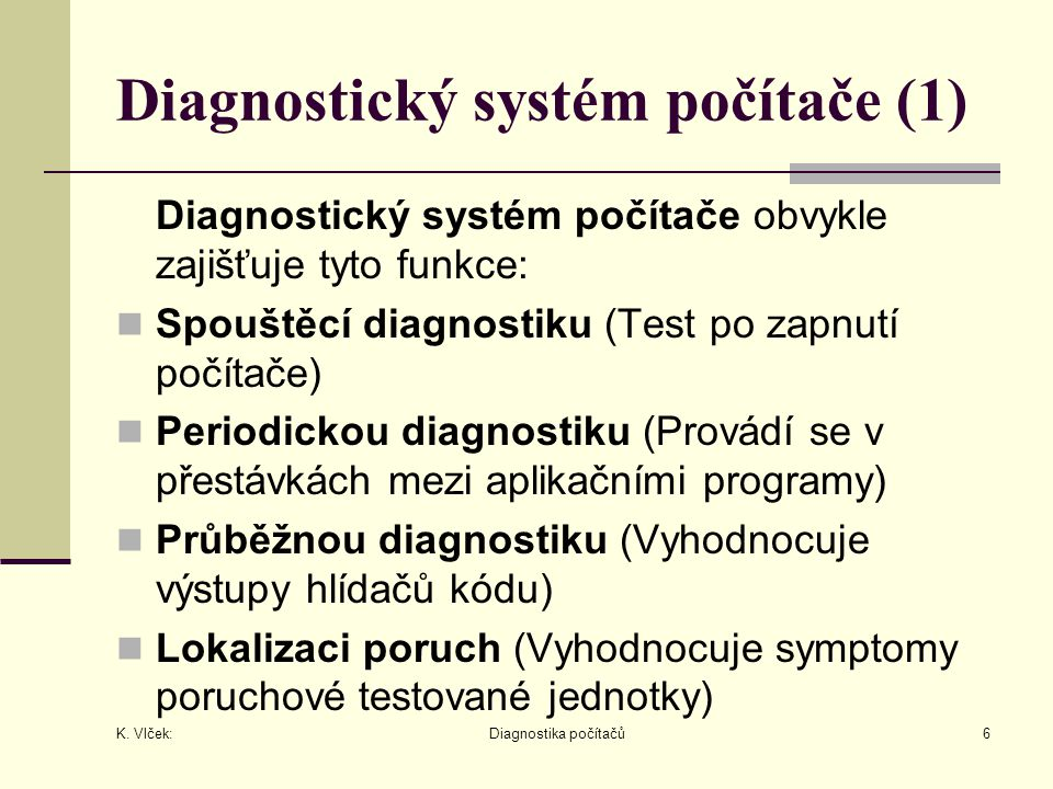 Diagnostický systém počítače (1)