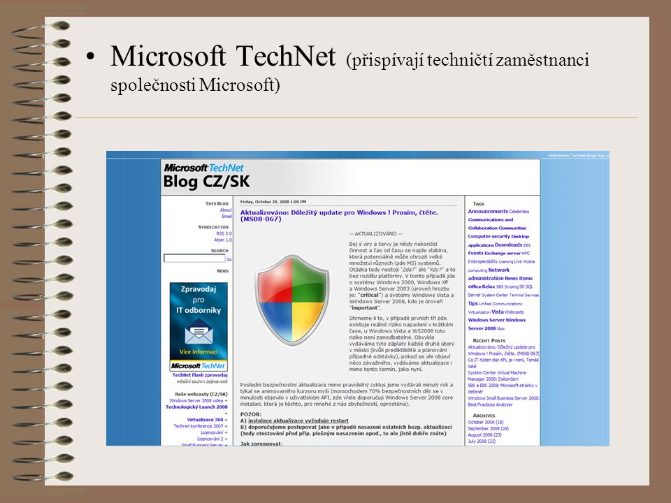Microsoft TechNet (přispívají techničtí zaměstnanci společnosti Microsoft)