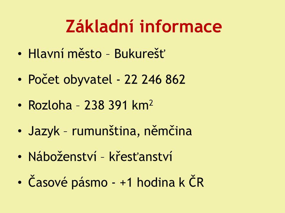 Základní informace Hlavní město – Bukurešť Počet obyvatel - 22 246 862
