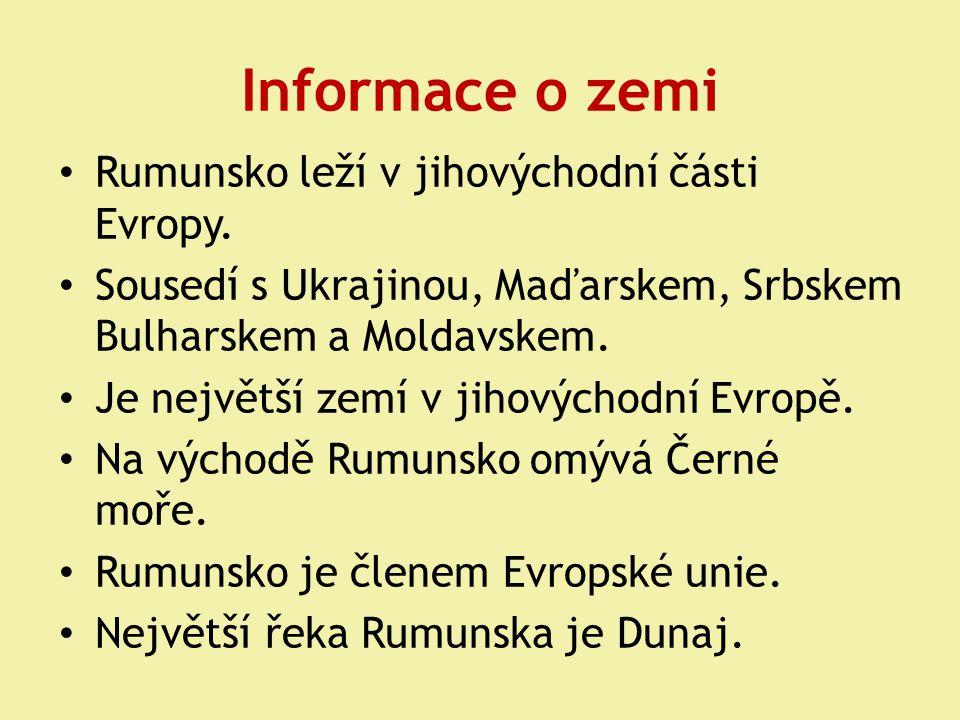 Informace o zemi Rumunsko leží v jihovýchodní části Evropy.