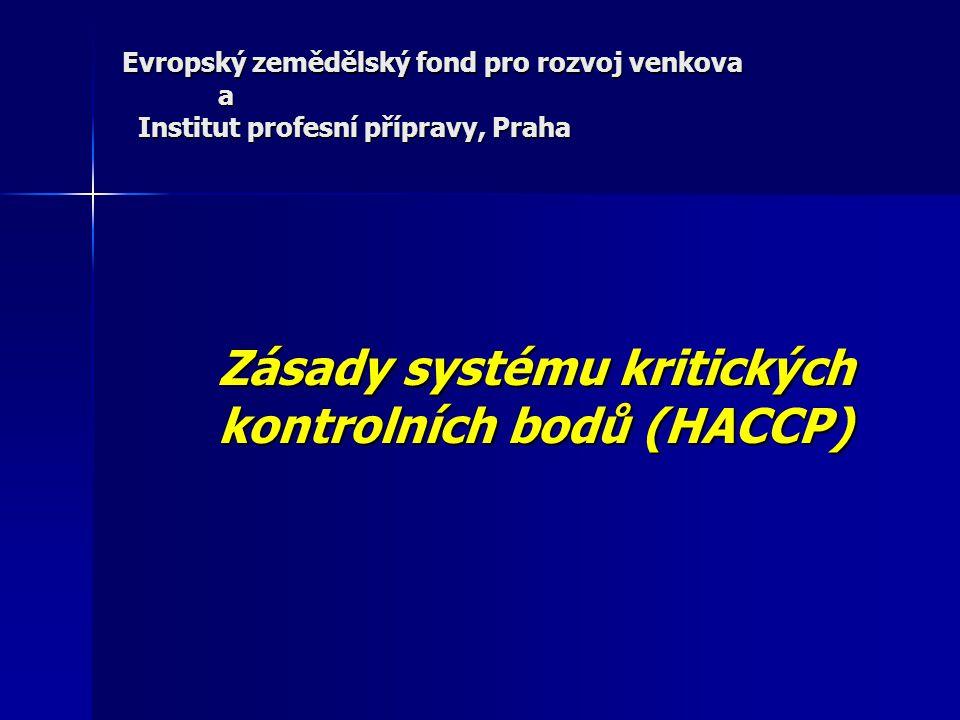 Zásady systému kritických kontrolních bodů (HACCP)
