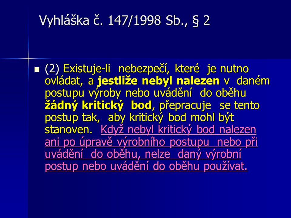 Vyhláška č. 147/1998 Sb., § 2