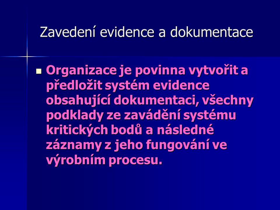 Zavedení evidence a dokumentace