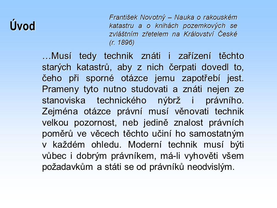 Úvod František Novotný – Nauka o rakouském katastru a o knihách pozemkových se zvláštním zřetelem na Království České (r. 1896)