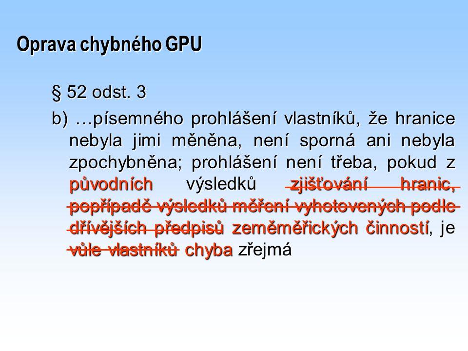 Oprava chybného GPU § 52 odst. 3