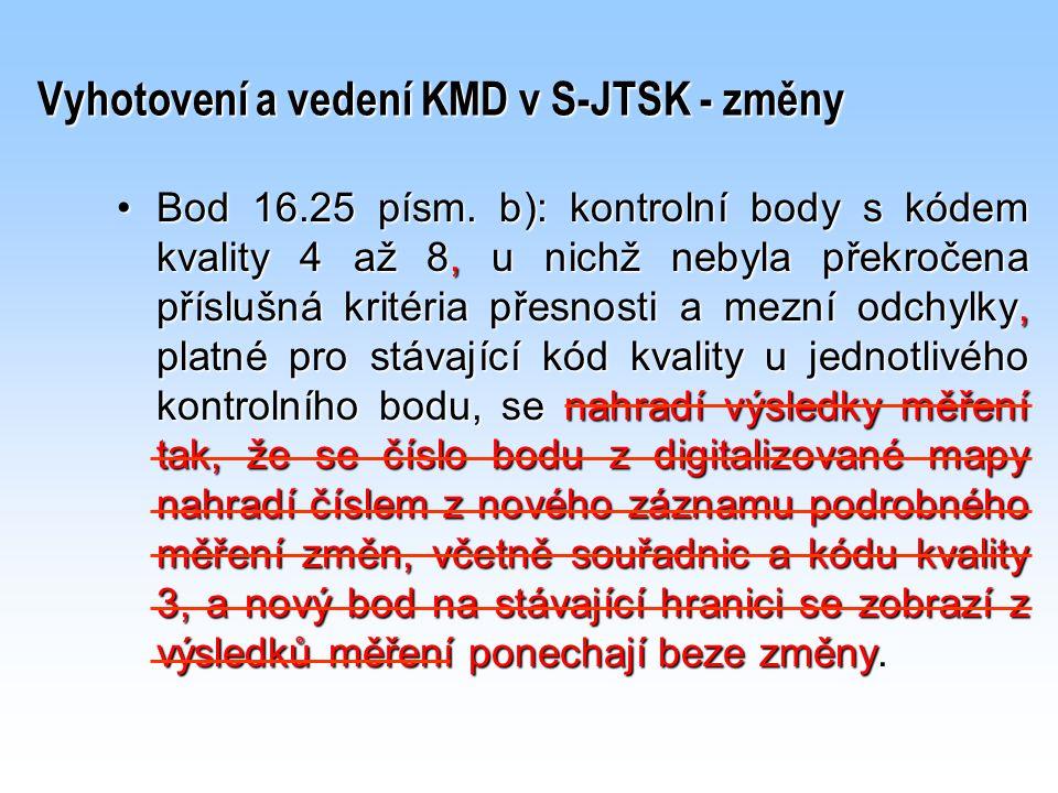 Vyhotovení a vedení KMD v S-JTSK - změny