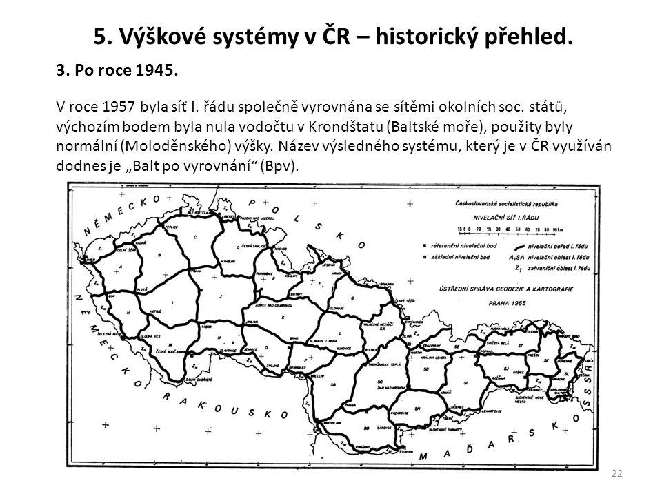 5. Výškové systémy v ČR – historický přehled.