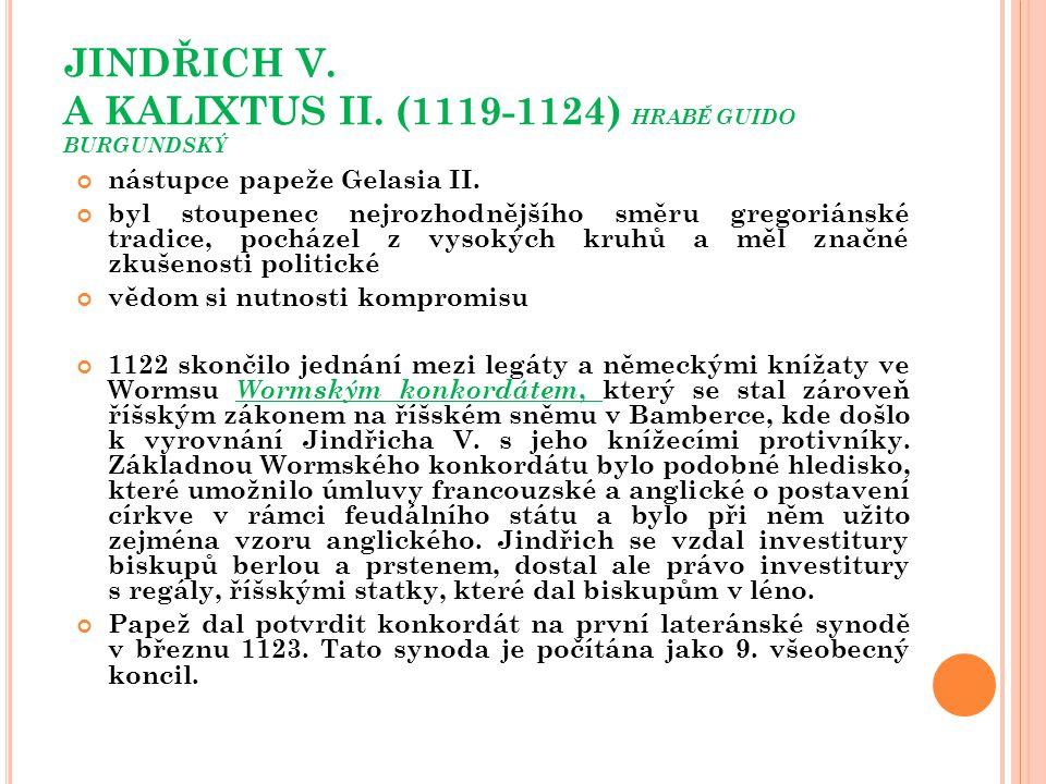 JINDŘICH V. A KALIXTUS II. (1119-1124) HRABĚ GUIDO BURGUNDSKÝ