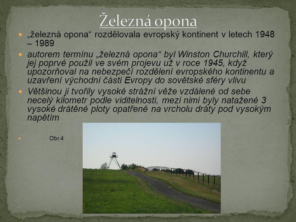 """Železná opona """"železná opona rozdělovala evropský kontinent v letech 1948 – 1989."""