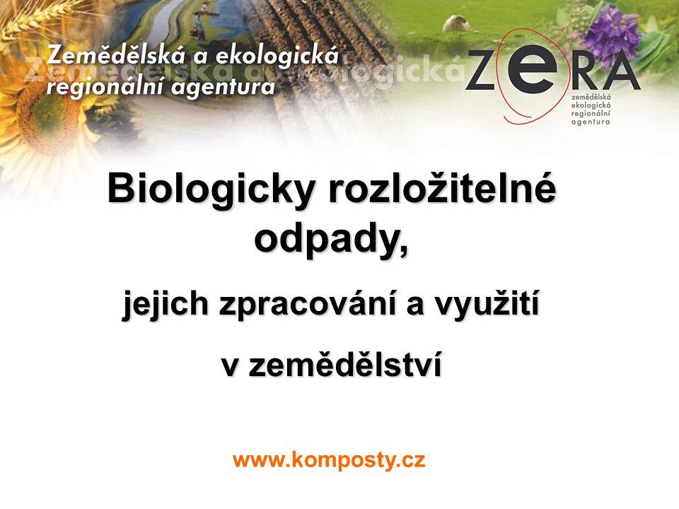 Biologicky rozložitelné odpady, jejich zpracování a využití