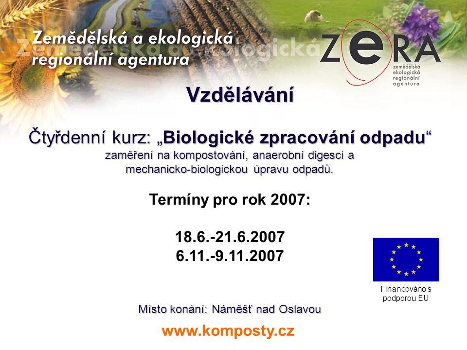 """Vzdělávání Čtyřdenní kurz: """"Biologické zpracování odpadu"""