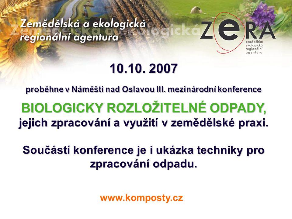 10.10. 2007 proběhne v Náměšti nad Oslavou III. mezinárodní konference.