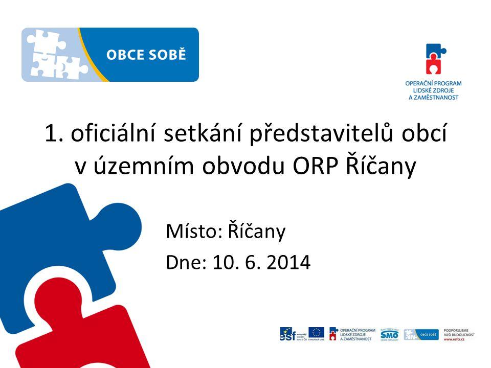 1. oficiální setkání představitelů obcí v územním obvodu ORP Říčany
