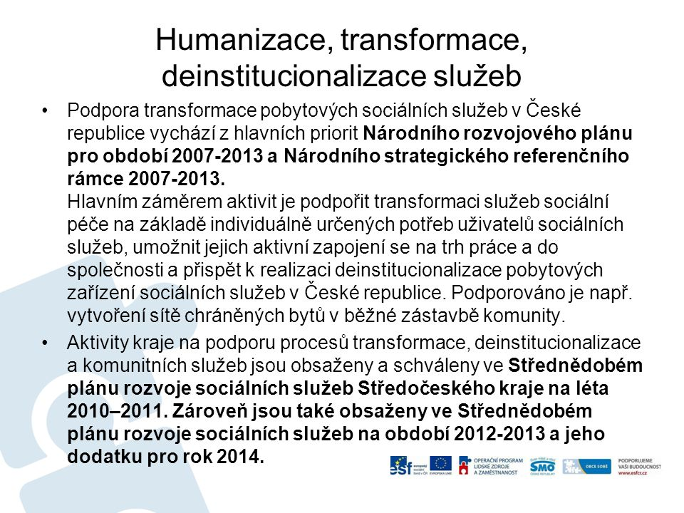 Humanizace, transformace, deinstitucionalizace služeb