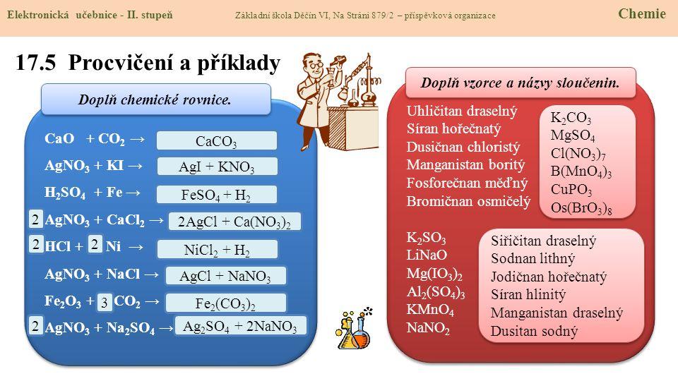 Doplň vzorce a názvy sloučenin. Doplň chemické rovnice.