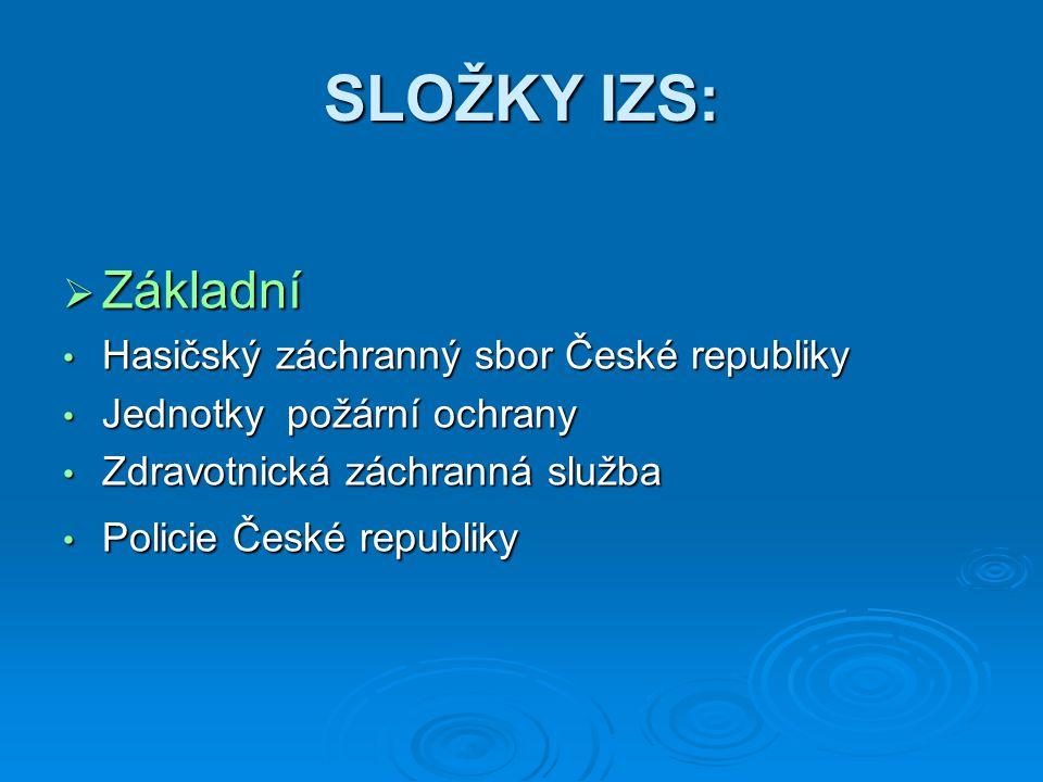 SLOŽKY IZS: Základní Hasičský záchranný sbor České republiky