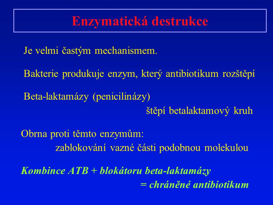 Enzymatická destrukce