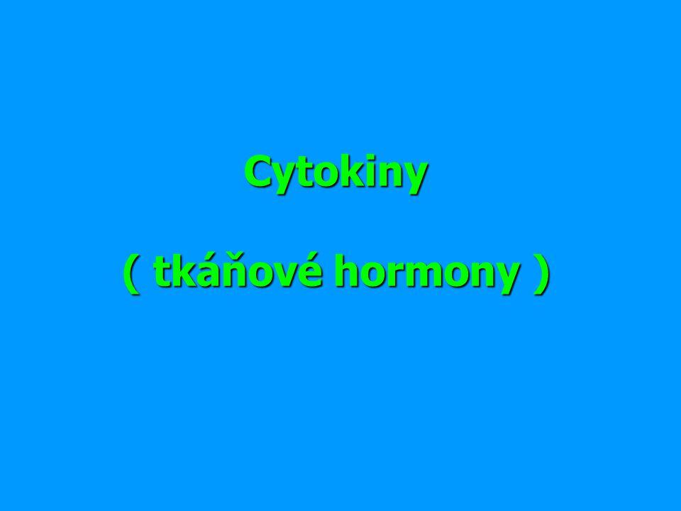 Cytokiny ( tkáňové hormony )