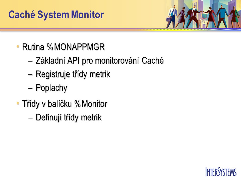 Caché System Monitor Rutina %MONAPPMGR