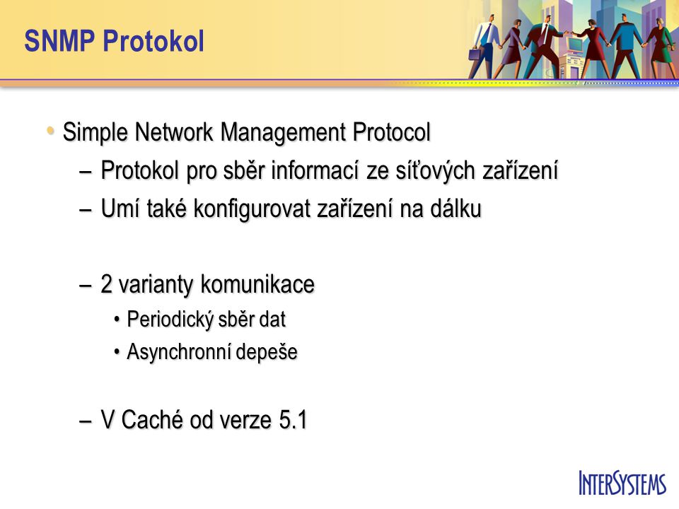 SNMP Protokol Simple Network Management Protocol