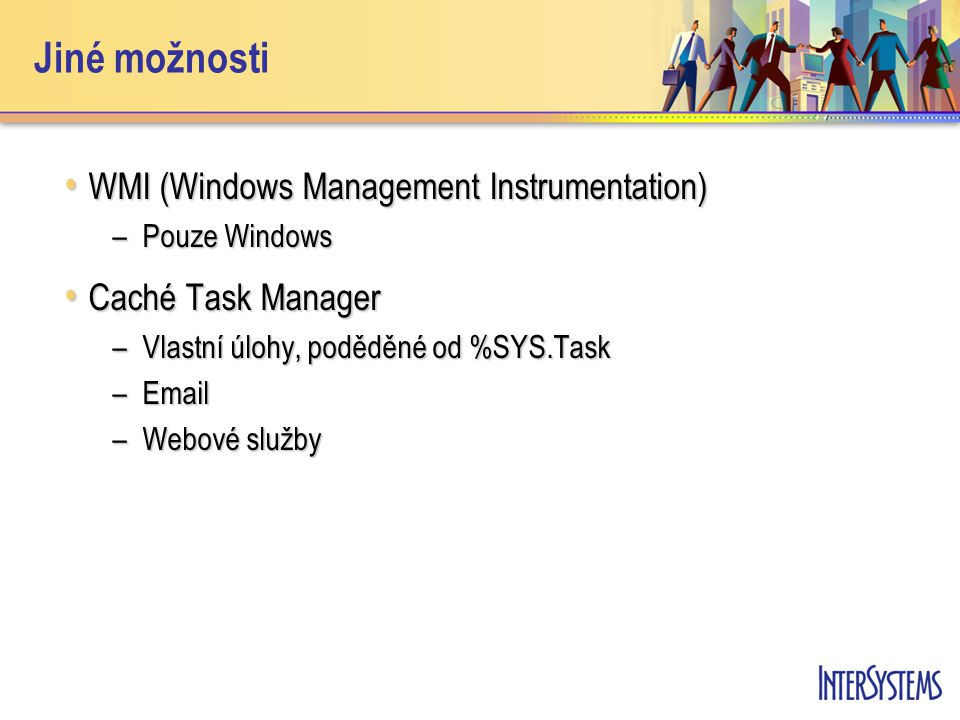 Jiné možnosti WMI (Windows Management Instrumentation)