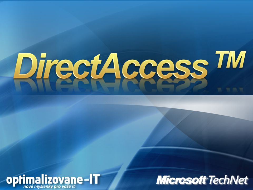 DirectAccess TM