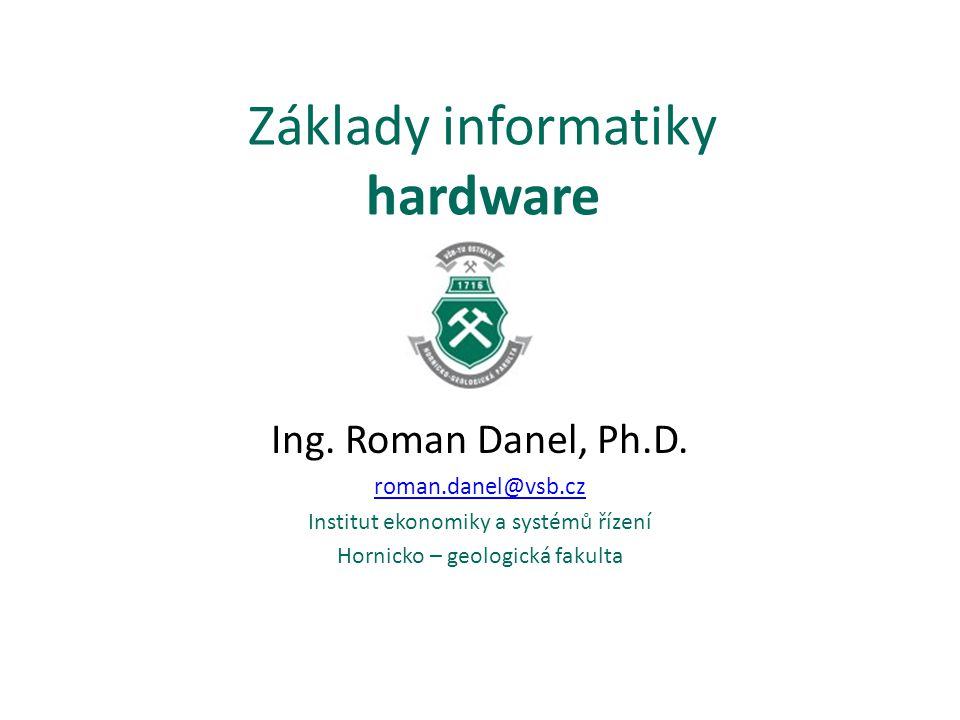 Základy informatiky hardware