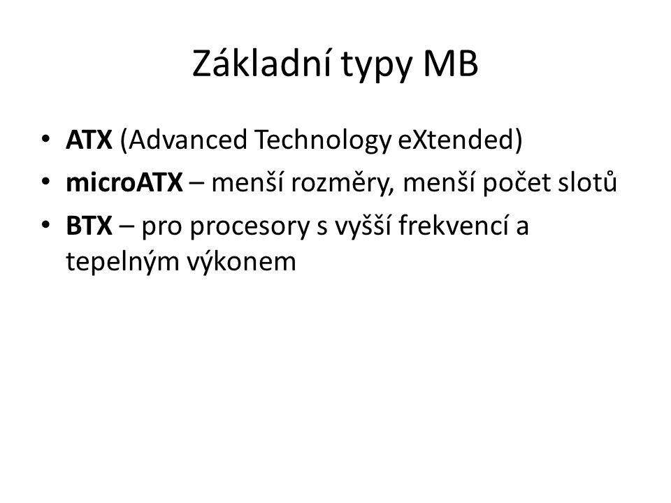 Základní typy MB ATX (Advanced Technology eXtended)