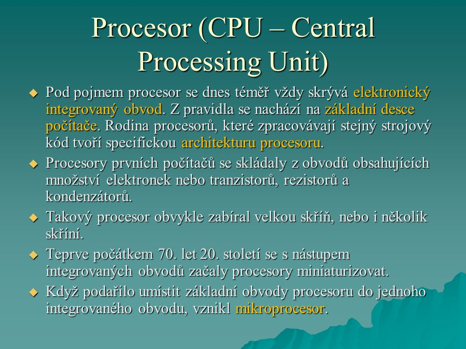 Procesor (CPU – Central Processing Unit)