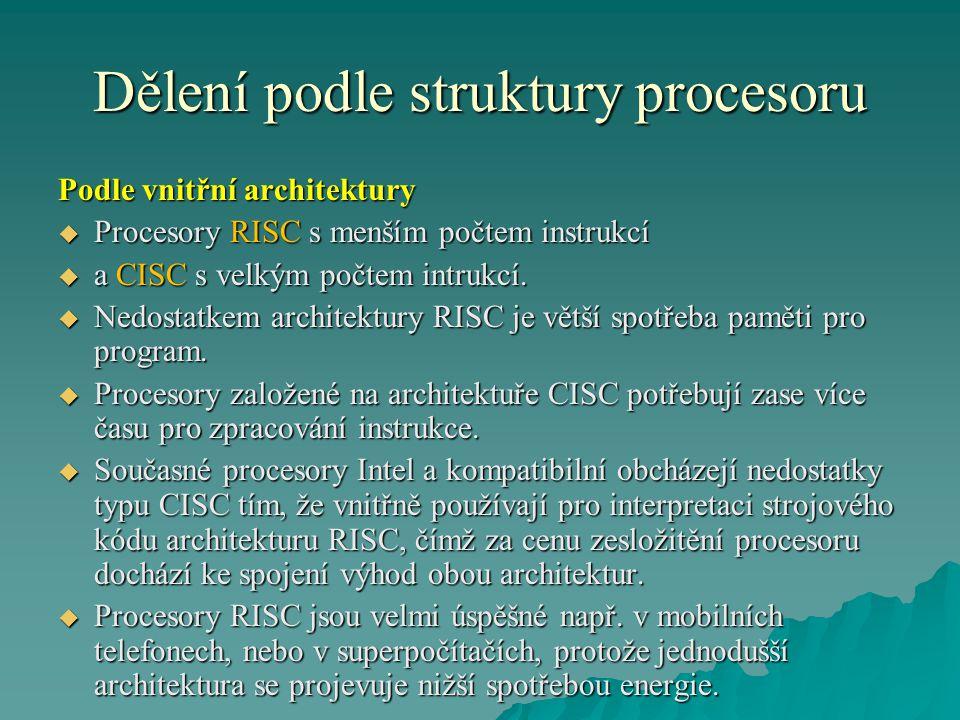 Dělení podle struktury procesoru