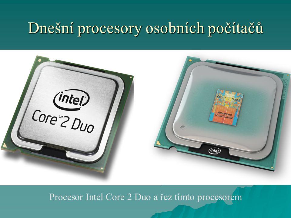 Dnešní procesory osobních počítačů