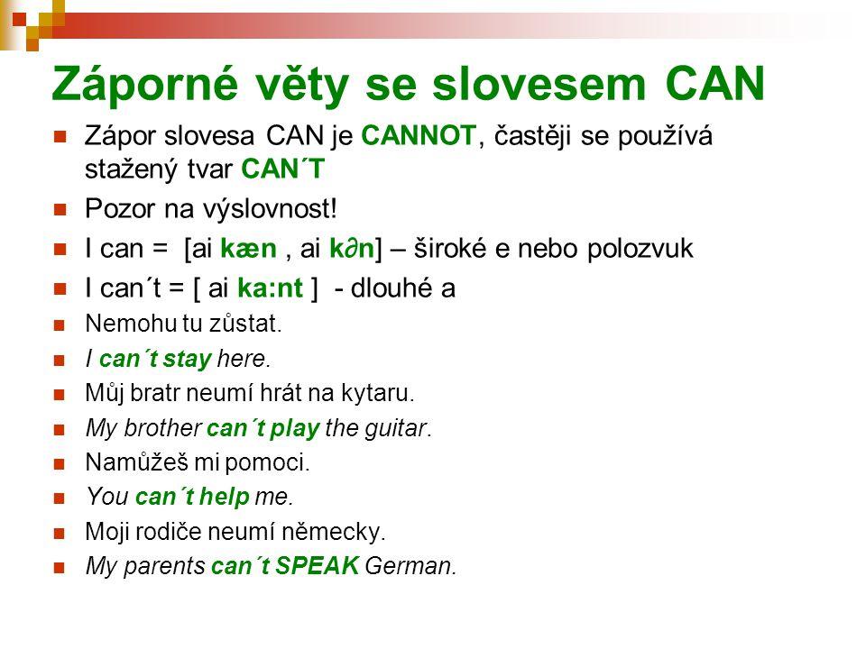 Záporné věty se slovesem CAN