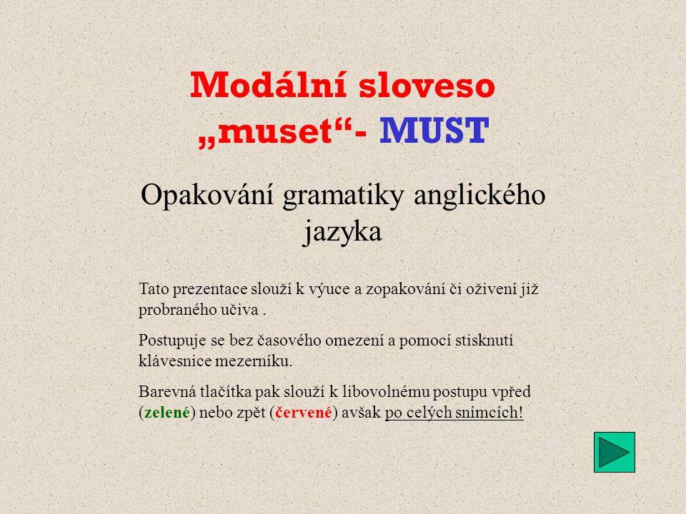 """Modální sloveso """"muset - MUST"""