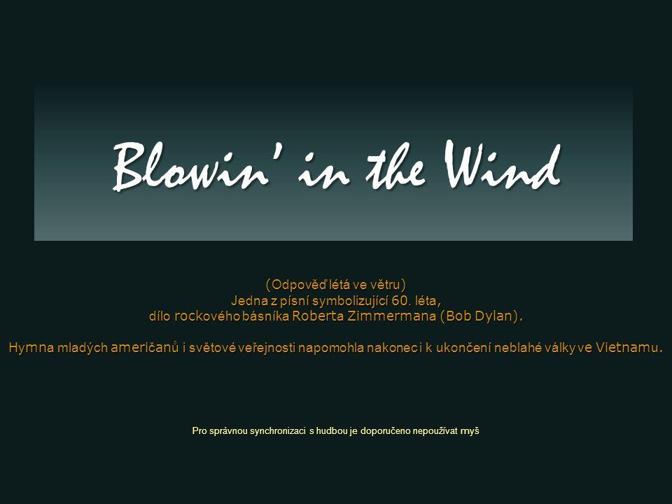 Blowin' in the Wind (Odpověď létá ve větru)