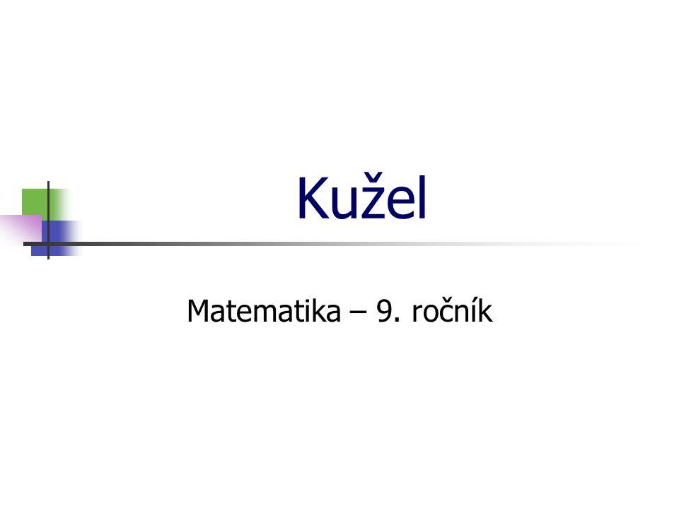 * 16. 7. 1996 Kužel Matematika – 9. ročník *